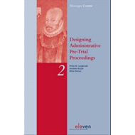 Designing Administrative Pre-Trial Proceedings: A Comparative Study of Administrative Legal Protecti (BOK)