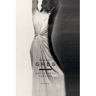 Madame Gres: Sculptural Fashion (BOK)