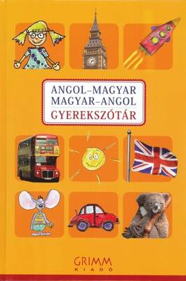 English-Hungarian & Hungarian-English Illustrated Dictionary for Children (BOK)