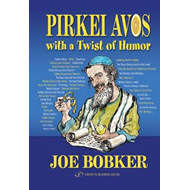 Pirkei Avos with a Twist of Humor (BOK)