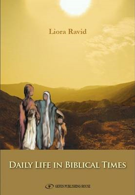 Daily Life in Biblical Times (BOK)
