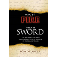 Who by Fire Who by Sword (BOK)