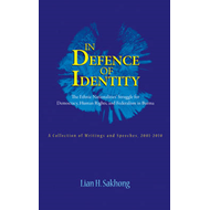 In Defence of Identity: The Ethnic Nationalities Struggle for Democracy, Human Rights and Federation (BOK)