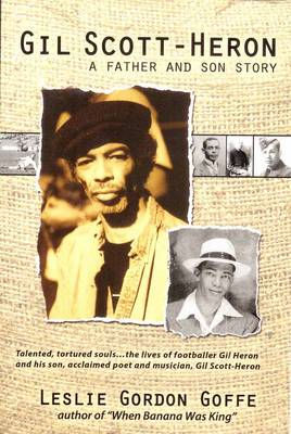 Gil Scott-Heron: A Father and Son Story (BOK)