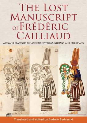 Lost Manuscript of Frederic Cailliaud (BOK)