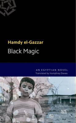 Black Magic: An Egyptian Novel (BOK)