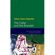 The Collar and the Bracelet: An Egyptian Novel (BOK)