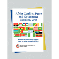 Africa Conflict, Peace and Governance Monitor, 2005. an Annu (BOK)