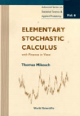 Elementary Stochastic Calculus, With Finance In View (BOK)