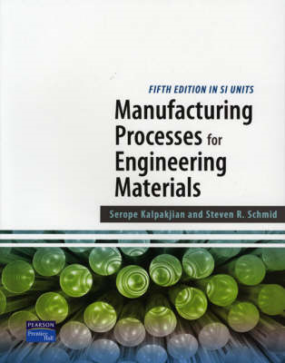 Manufacturing Processes for Engineering Materials SI (BOK)