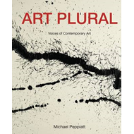 Art Plural: Voices of Contemporary Art (BOK)