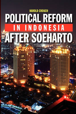 Political Reform in Indonesia After Soeharto (BOK)