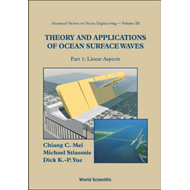 Theory and Applications of Ocean Surface Waves: Pt. 1: Linear Aspects: Pt. 2: Nonlinear Aspects (BOK)