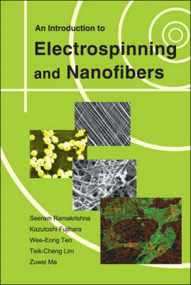 An Introduction to Electrospinning and Nanofibers (BOK)