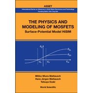 The Physics and Modeling of Mosfets: Surface-Potential Model HiSIM (BOK)