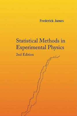 Statistical Methods In Experimental Physics (2nd Edition) (BOK)