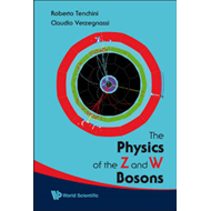 The Physics of the Z and W Bosons (BOK)