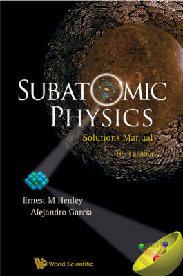 Subatomic Physics Solutions Manual (BOK)