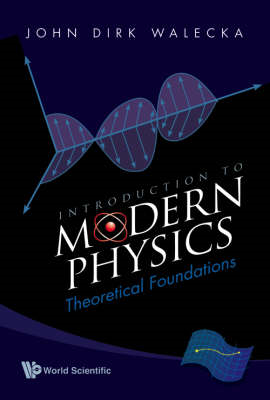 Introduction to Modern Physics: Theoretical Foundations (BOK)