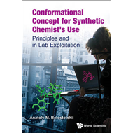 Conformational Concept For Synthetic Chemist's Use: Principl (BOK)