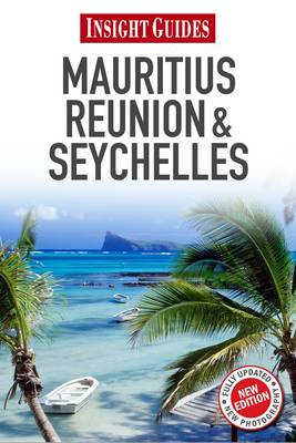 Insight Guides: Mauritius, Reunion & Seychelles (BOK)