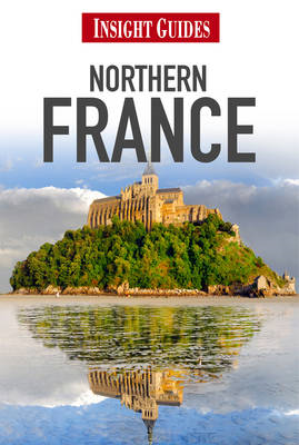 Insight Guides: Northern France (BOK)