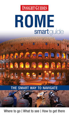 Insight Guides: Rome Smart Guide (BOK)