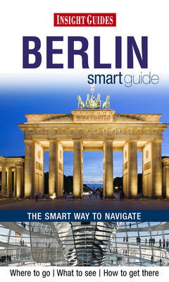 Insight Guides: Berlin Smart Guide (BOK)