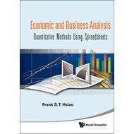 Economic and Business Analyses: Quantitative Methods Using Spreadsheets (BOK)