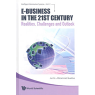 E-Business in the 21st Century: Realities, Challenges and Outlook (BOK)