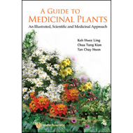 A Guide to Medicinal Plants: An Illustrated, Scientific and Medicinal Approach (BOK)