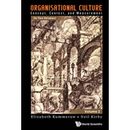 Organisational Culture: Concept, Context, and Measurement (BOK)