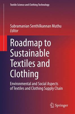 Roadmap to Sustainable Textiles and Clothing (BOK)
