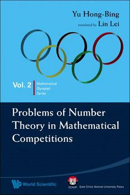 Problems of Number Theory in Mathematical Competitions (BOK)