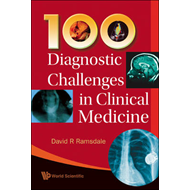 100 Diagnostic Challenges in Clinical Medicine (BOK)