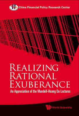 Realizing Rational Exuberance: An Appreciation of the Mundell-Huang Da Lectures (BOK)