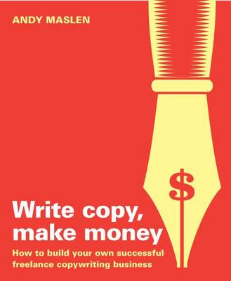 Write Copy Make Money (BOK)