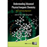 Understanding Advanced Physical Inorganic Chemistry: The Learner's Approach (BOK)