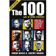 The 100: Insights and Lessons from 100 of the Greatest Speakers and Speeches Ever Delivered (BOK)