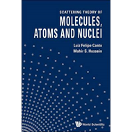 Scattering Theory of Molecules, Atoms and Nuclei (BOK)