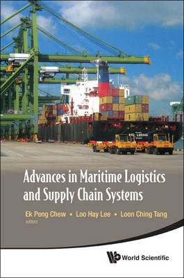 Advances in Maritime Logistics and Supply Chain Systems (BOK)