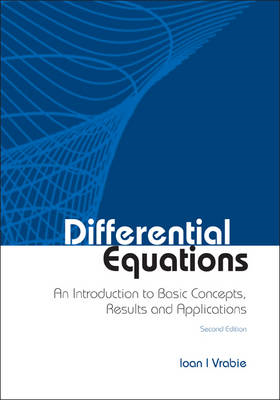 Differential Equations: An Introduction to Basic Concepts, Results and Applications (BOK)