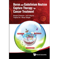 Boron and Gadolinium Neutron Capture Therapy for Cancer Treatment (BOK)