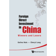 Foreign Direct Investment in China: Winners and Losers (BOK)