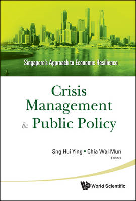 Crisis Management and Public Policy: Singapore's Approach to Economic Resilience (BOK)