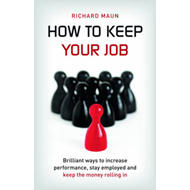 How to Keep Your Job (BOK)