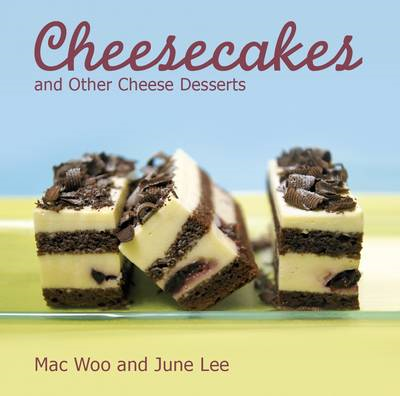 Cheesecakes: and Other Cheese Desserts (BOK)