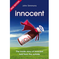 Innocent: The Inside Story of Innocent Told from the Outside (BOK)