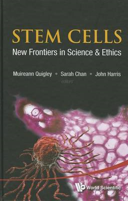 Stem Cells: New Frontiers in Science & Ethics (BOK)