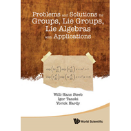 Problems and Solutions for Groups, Lie Groups, Lie Algebras (BOK)